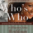 Who's Who Houston Wedding Vendors